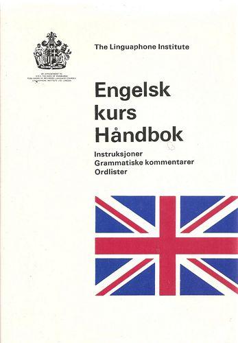 Engelsk kurs Håndbok. Instruksjoner. Grammatiske kommentarer. Ordlister. 4th ed