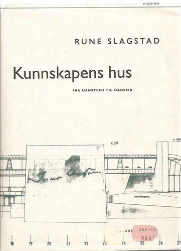 Kunnskapens hus. Fra Hansteen til Hanseid