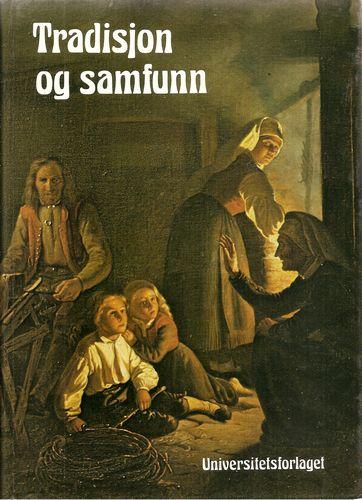 Knut Kolsrud m.fl. (red.): Tradisjon og samfunn. Festskrift til Olav Bø