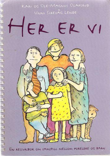 Her er vi. En ressursbok om samspill mellom foreldre og barn