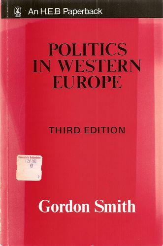 Politics in Western Europe. A Comparativ Analysis. Third ed