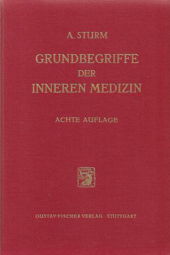 Grundbegriffe der Inneren Medizin. Achte, völlig neu bearbeitete Auflage. Mit 263 Abbildungen