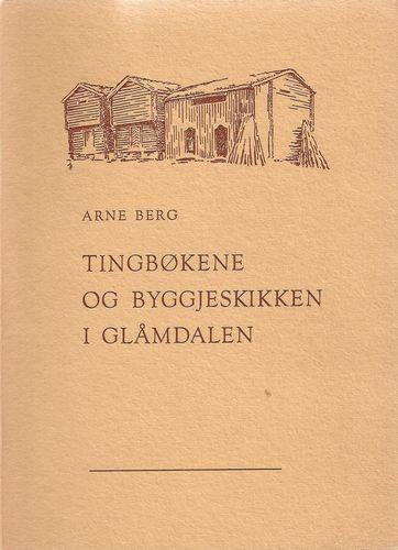 Tingbøkene og byggjeskikken i Glåmdalen