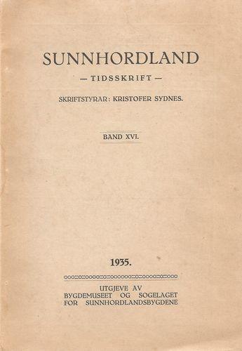 Sunnhordaland. Tidsskrift. Band XVI. Sydnes, Kristofer (skriftstyrar)