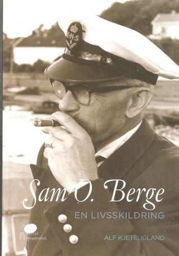 Alf Kjetil Igland: Sam O. Berge. En livsskildrind