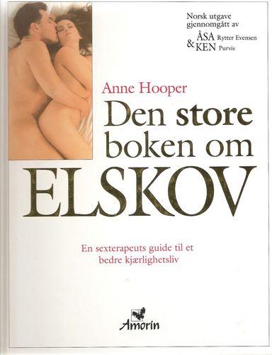 Den store boken om Elskov. En terapeuts veiledning… 2. oppl
