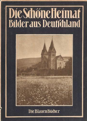 Bilder aus Deutschland. Mit 122 Bildzeiten. 276. bis 290. Tausend