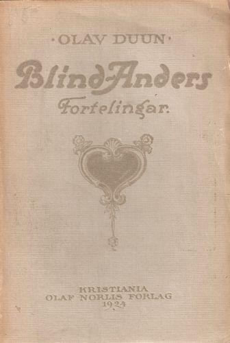 Blind-Anders. Fortelingar. 1. utg