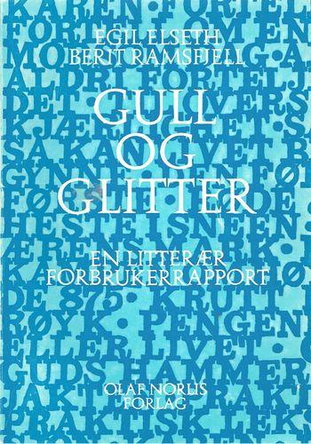 Gull og glitter. En litterær forbrukerrapport. 3. oppl