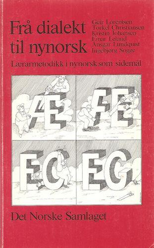 Frå dialekt til nynorsk. Lærarmetodikk i nynorsk som sidemål