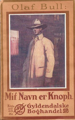 Mit Navn er Knoph. Andet Opl