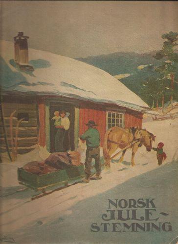 Norsk Julestemning 1923. Utgit til indtægt for typografkorets reisefond