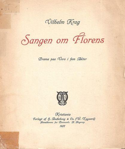Sangen om Florens. Drama paa Vers i fem Akter