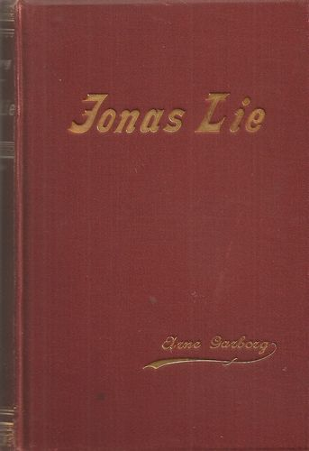 Arne Garborgs: Jonas Lie. En Udviklingshistorie. Andet Opl