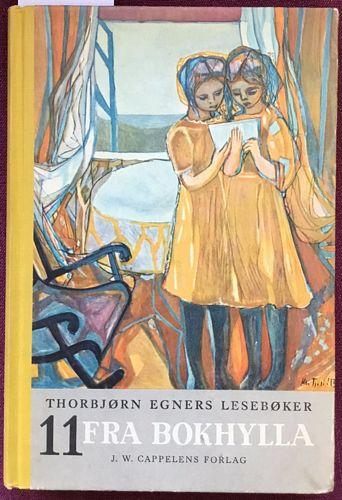 Thorbjørn Egners lesebøker. For niårig skole. Ellevte bok. Fra bokhylla. For første halvdel av sjuende skoleår. Spøk og alvor fra norsk diktning