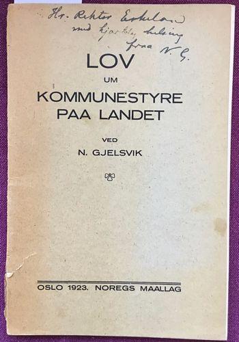 Lov um kommunestyre paa Landet fraa 30 september 1921. Norsk og Nord-dansk tekst ved N. Gjelsvik