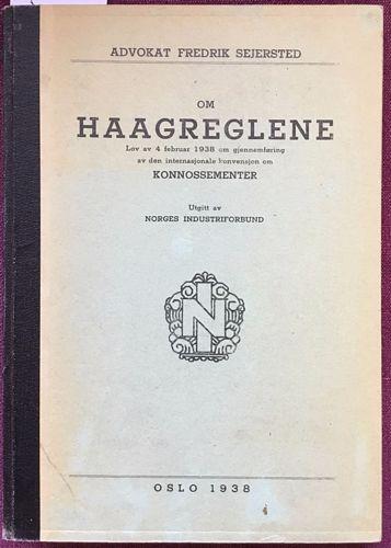 Haagreglene. Lov av 4. februar 1938 om gjennemføring av den internasjonale konvensjon om Konnossementer
