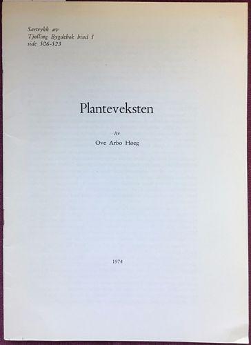 Planteveksten. (Særtrykk av Tjølling Bygdebok bind I)