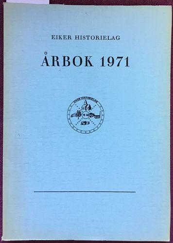 Eiker-minne. Tidsskrift utgitt av Eiker Historielag. VI