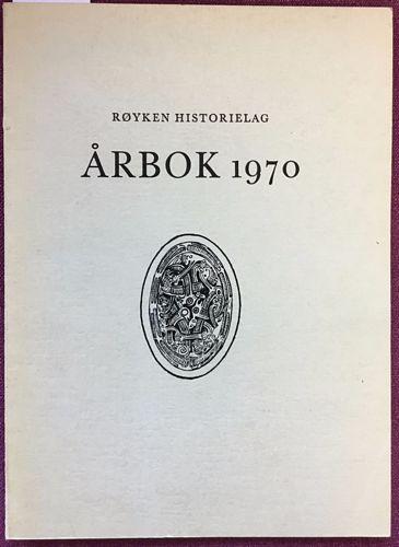 Røyken historielag. Årbok 1970