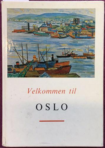 Velkommen til Oslo. En bok til den nye osloboen
