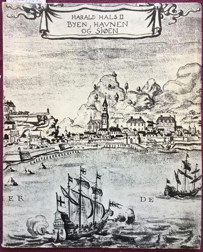 Byen, havnen og sjøen