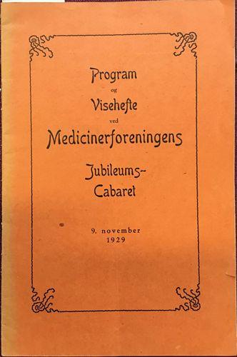 Program og Visehefte ved Medisinerforeningens Jubileums-Cabaret 9. november 1929