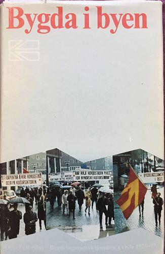 Bygda i byen. Oslo Fylkeslag. Bygdelagssamskipnaden i Oslo 1923-1973