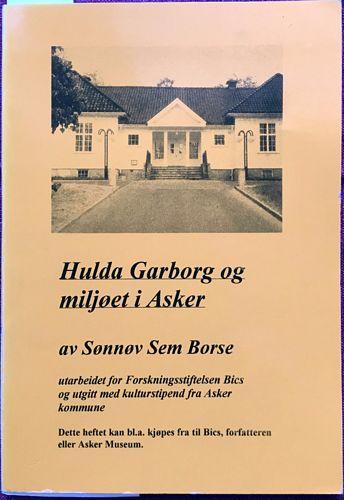 Hulda Garborg og miljøet i Asker av Sønnøv Sem Borse