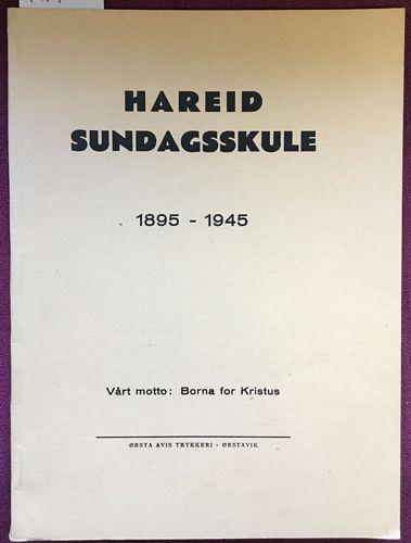 Hareid sundagsskule 1895 - 1945