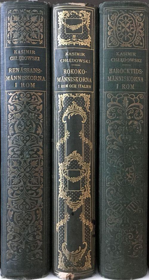 Renässansmänniskorna i Rom, Barocktidsmänniskorna i Rom. Rokokomänniskorna i Rom och Italien, I-III