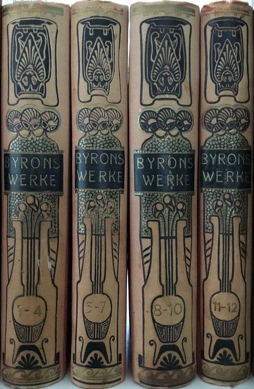 Lord Byrons Sämtliche Werke in zwölf Büchern mit Bildnis und Autogramm des Dichters… Vollständige Ausgabe (4 band)