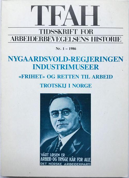 Tidsskrift for arbeiderbevegelsens historie Nr. 1 - 1986