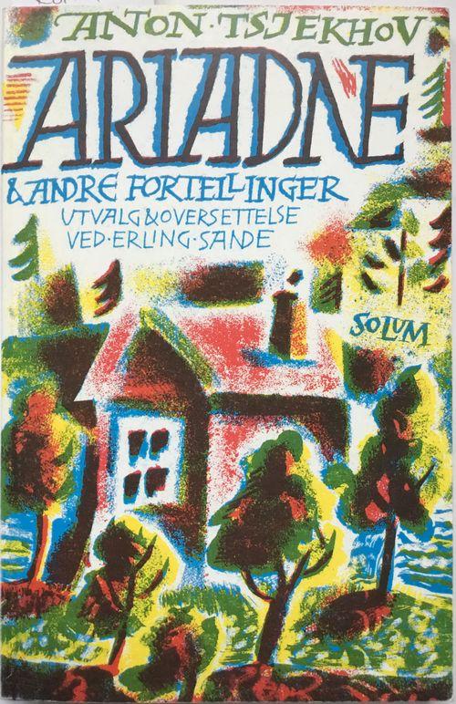 Ariadne og andre fortellinger. Utvalg og oversettelse ved Erling Sande