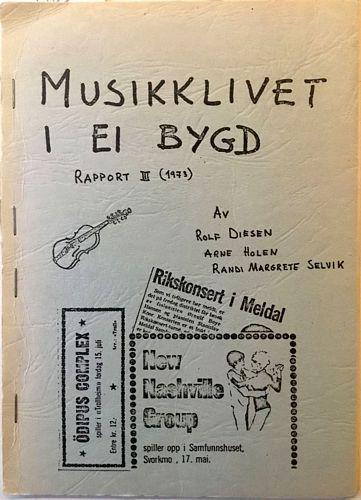 Musikklivet i ei bygd. Rapport III (1973)