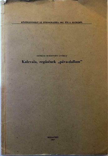 """Kalevala, regösének, """"páva-dallam"""""""