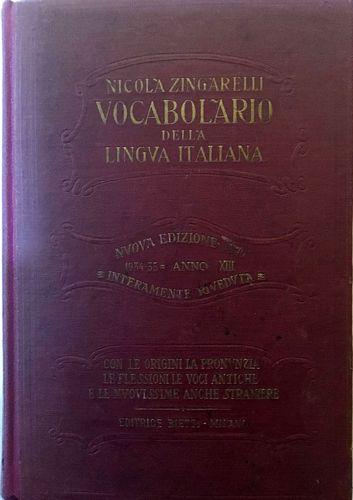 Vocabolario della Lingua Italiana. Compilato da Nicola Zingarelli. Illustrato. Nuova Edizione (IV). Interamente Riveduta