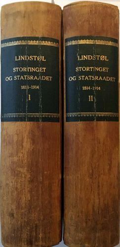 Stortinget og Statsrådet 1814-1914. Efter offentlig foranstaltning I-II