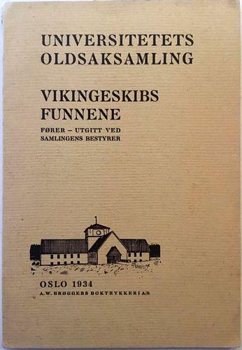 Vikingskibsfunnene. Fører - utgitt ved samlingens bestyrer