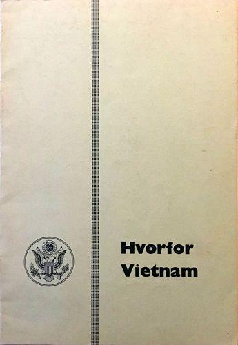 Hvorfor Vietnam? En samling dokumenter utgitt av Det hvite hus i september 1965