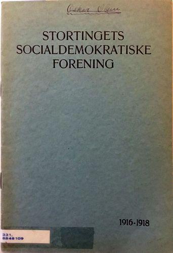 Beretning for 1916-1918 avgit til Det Norske Arbeiderpartis landsmøte i paasken 1918