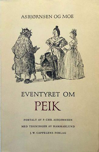 Eventyret om Peik. Fortalt av P. Chr. Asbjørnsen med tegninger av Hammarlund