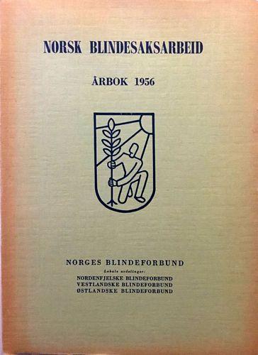 Norges Blindeforbund (N. Bf.) Melding om virksomheten i 1956