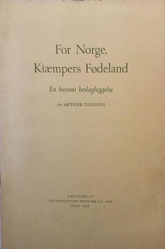 For Norge, Kiæmpers Fødeland. En berømt beslagleggelse