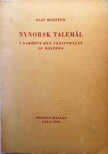 Nynorsk talemål i samhøve med skriftmålet og målføra