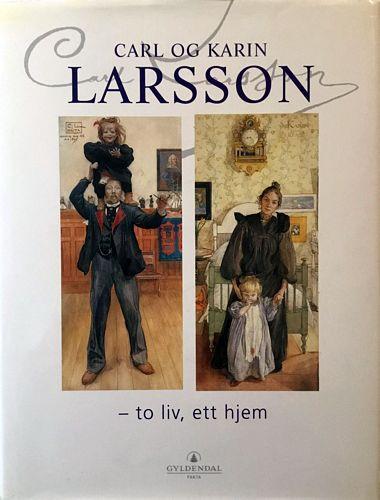 Carl og Karin Larsson - to liv, ett hjem. Redigert av Michael Snodin og Elisabeth Stavenow-Hidemark. Oversatt av Ingeri Engelstad