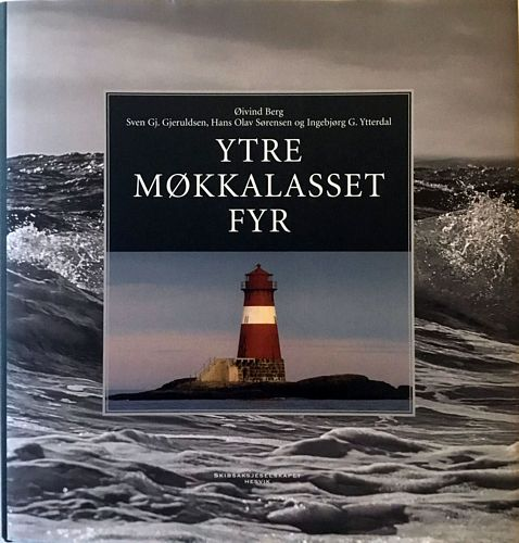 Ytre Møkkalasset fyr -symbolet for kystens veivisere, voktere og vernere