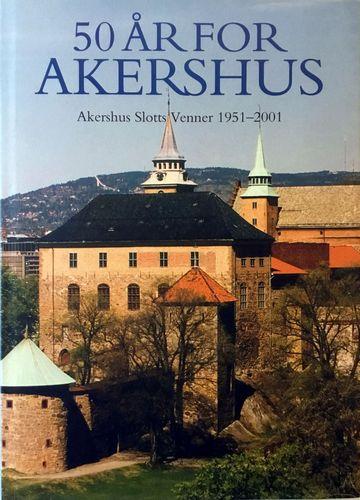 50 år for Akershus 1951-2001. Akershus slotts venners jubileumsskrift. Billedredaktør Jan Greve