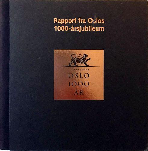 Rapport fra Oslos 1000-årsjubileum. Glimt fra Oslos 1000-årsjubileum