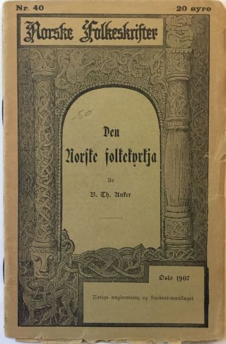 Den Norske folkekyrkja. Ungdoms-foredrag